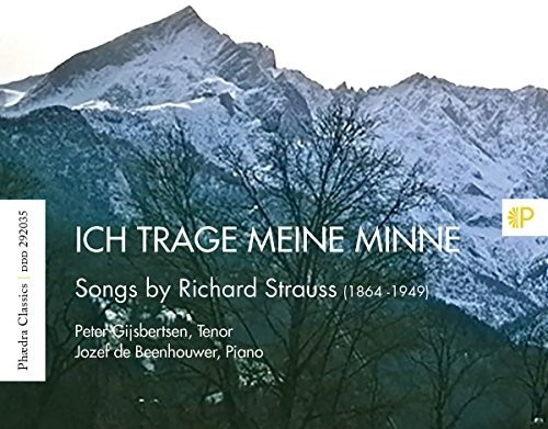 Strauss: Ich Trage Meine Minne - Songs By Richard Strauss