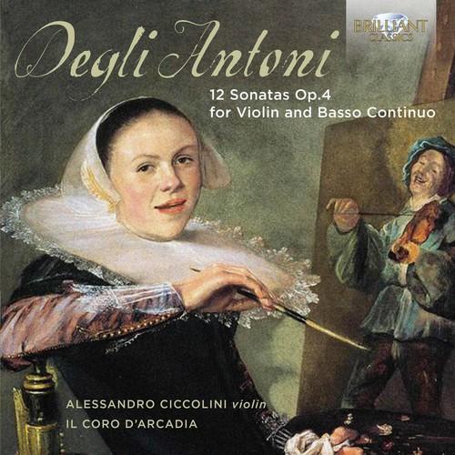 Pietro Degli Antoni: 12 Sonatas for Violin & Basso