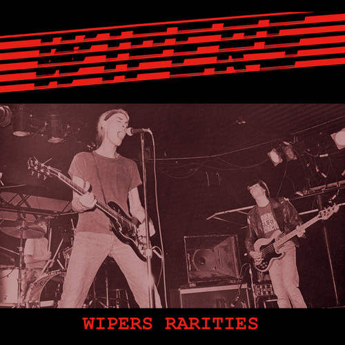 WIPERS / Wipers Rarities