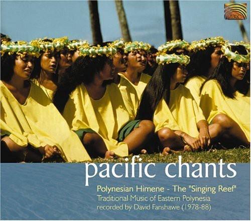 Pacific Chants: Polynesian Himene