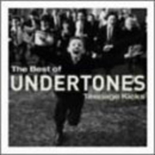 Teenage Kicks: The Best of the Undertones