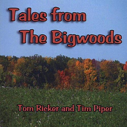 Tales from the Bigwoods