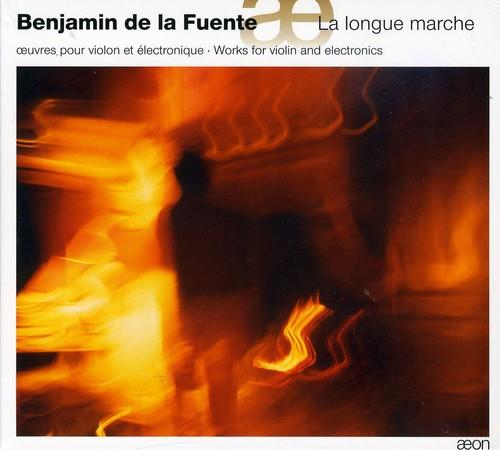 La Longue Marche: Works for Violin & Electronics