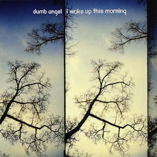 I Woke Up This Morning