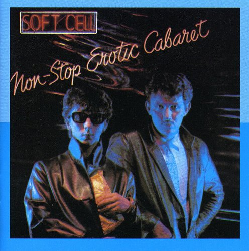 Soft Cell - Non-Stop Erotic Cabaret [Import]
