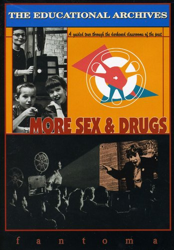 The Educational Archives: More Sex & Drugs