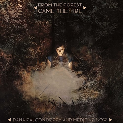 Dana Falconberry - From The Forest Came The Fire [Clear Vinyl]
