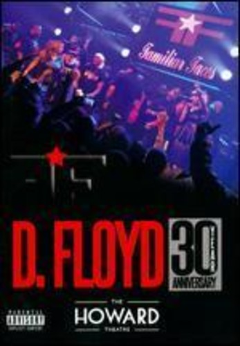 D. Floyd: Live at Howard Theatre 30 Year Anniv