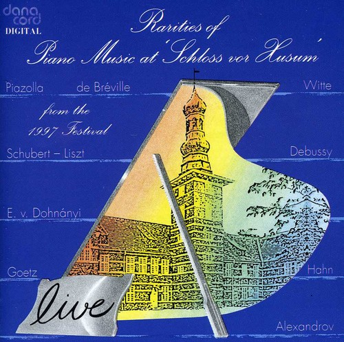 Rarities of Piano Music at Schloss Vor Husum /  Various