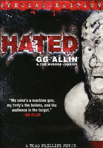 Gg Allin - Hated: GG Allin and the Murder Junkies (Special Edition)