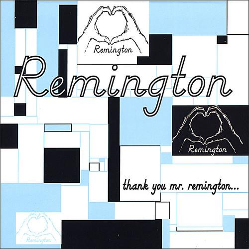 Thank You Mr. Remington