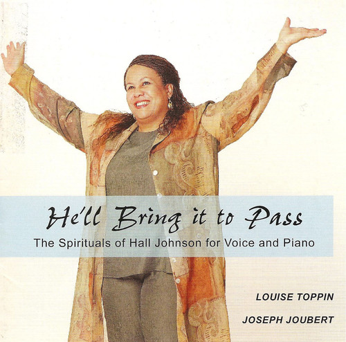 He'll Bring It to Pass: Spirituals of Hall Johnson