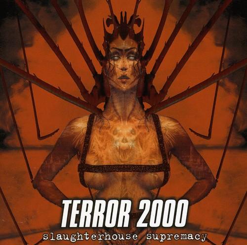 Terror 2000 - Slaughterhouse Supremacy