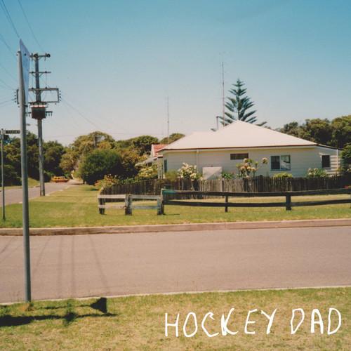 Hockey Dad - Dreamin'  [RSD 2019]