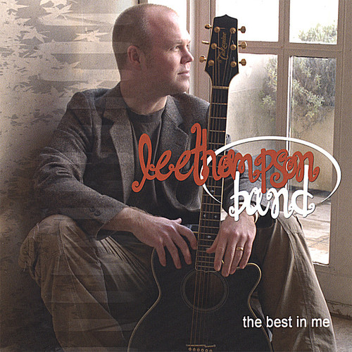 Lee Thompson Band - Best In Me