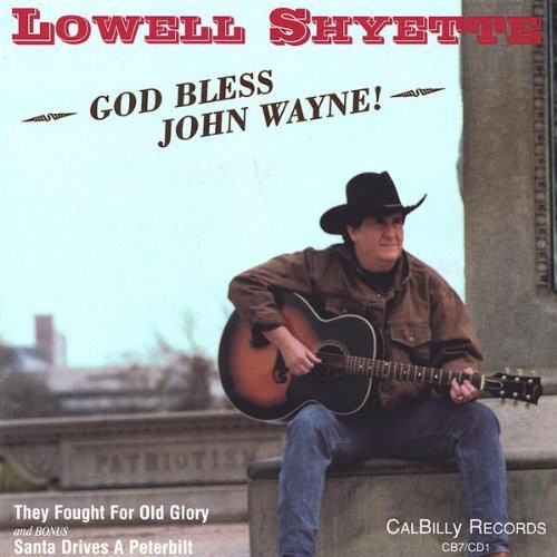 God Bless John Wayne