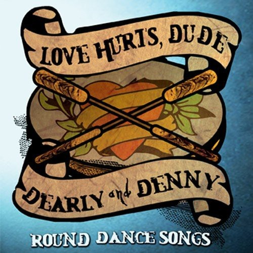 Love Hurts, Dude