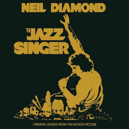 Neil Diamond - The Jazz Singer (Original Songs From Motion Picture)