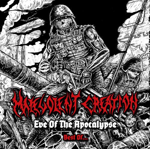 Malevolent Creation - Eve Of The Apocalypse