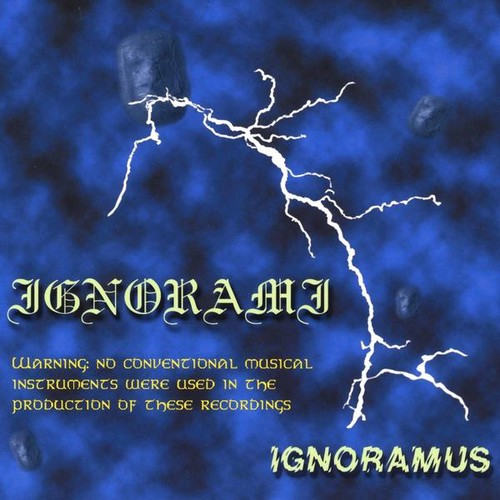 Ignorami