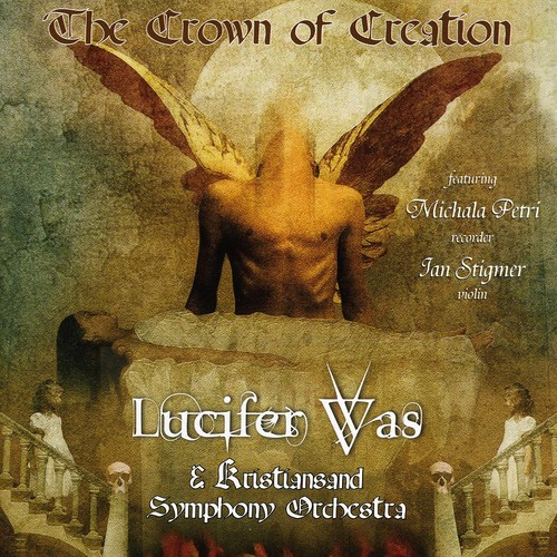 Lucifer Was - Crown of Creation