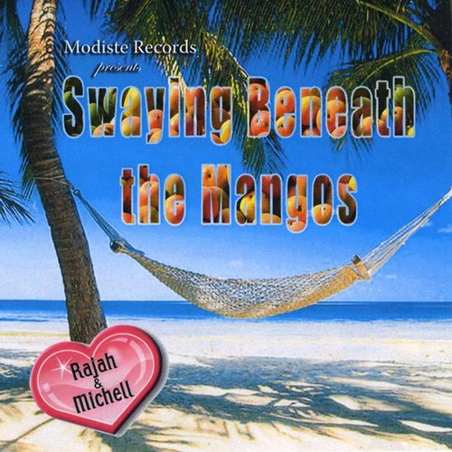 Tillman, Michell : Swaying Beneath the Mangos