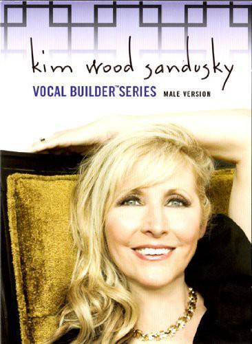 Kim Wood Sandusky Vocal Builder Series Male