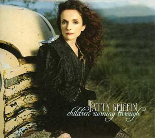 Patty Griffin-Children Running Through