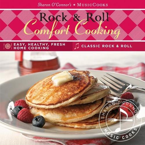 Rock & Roll Comfort Cooking