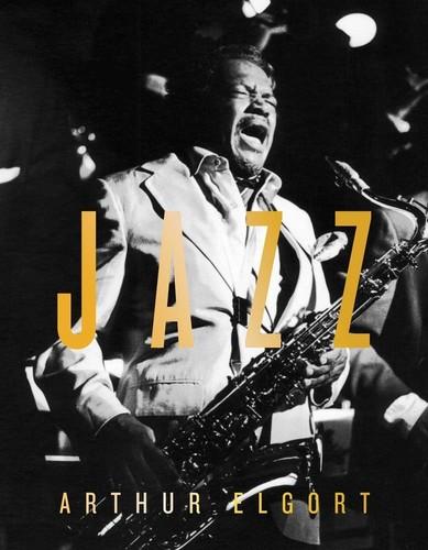 - Arthur Elgort: Jazz
