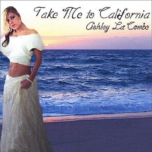 Take Me To California