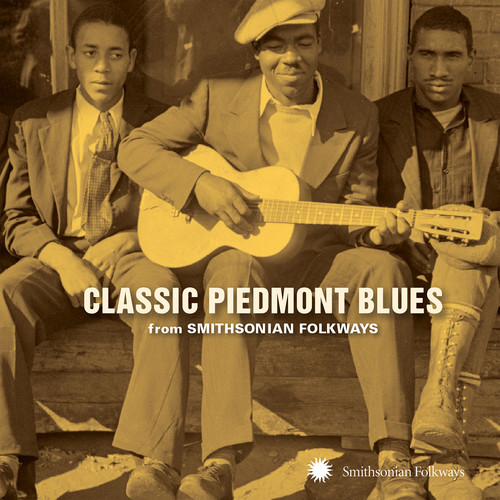 Classic Piedmont Blues From Smithsonian Folkways /  Various Artist