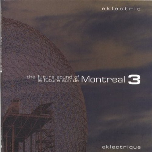 Future Sound of Montreal 3-Eklectric /  Various