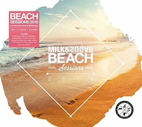 Beach Sessions 2018 Compiled By Milk & Sugar /  Various [Import]