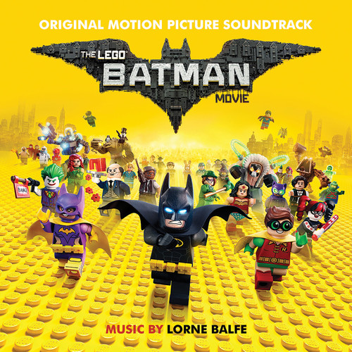 The Lego Batman Movie (Original Motion Picture Soundtrack)
