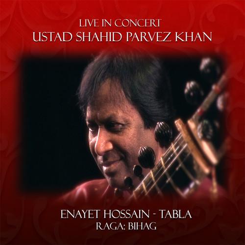 Live In Concert: Shahid Parvez Khan