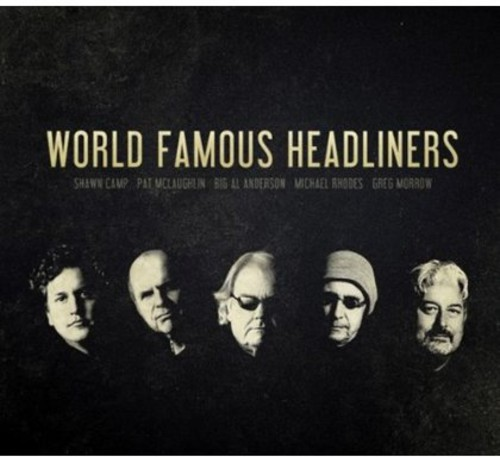 The World Famous Headliners - World Famous Headliners [Digipak]
