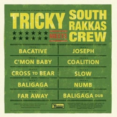 Tricky Meets South Rakkas Crew [Import]