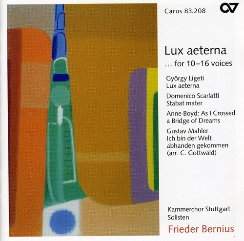 Lux Aeterna /  Stabat Mater /  As I Crossed a Bridge