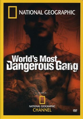 The World's Most Dangerous Gang