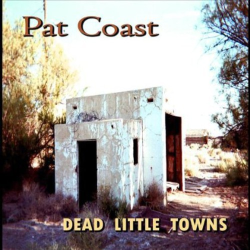 Dead Little Towns