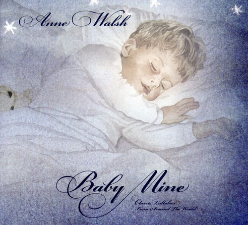 Baby Mine: Lullabies from Around World