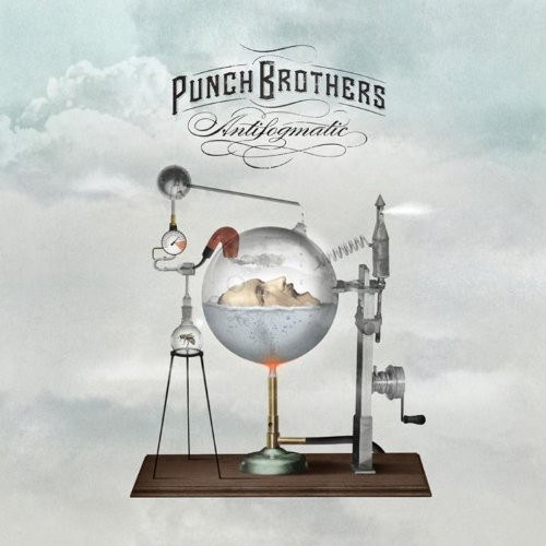 Punch Brothers - Antifogmatic [Deluxe w/DVD]