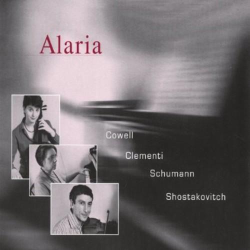 Alaria: Cowell/ Clementi/ Schumann/ Shostakovitch