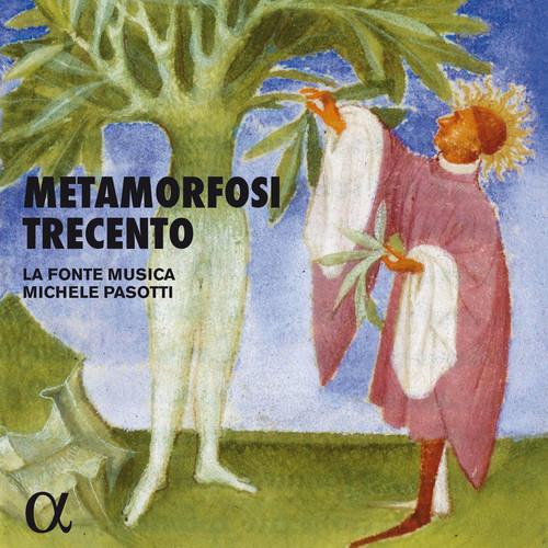 Metamorfosi Trecento