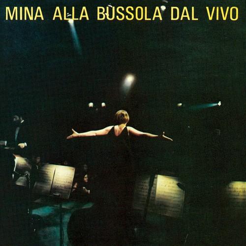 Mina - Mina Alla Bussola Dal Vivo [Import]