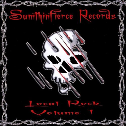 Sumthinfierce Records: Local Rock 1 /  Various