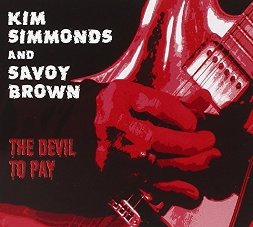 Kim Simmonds - The Devil To Pay