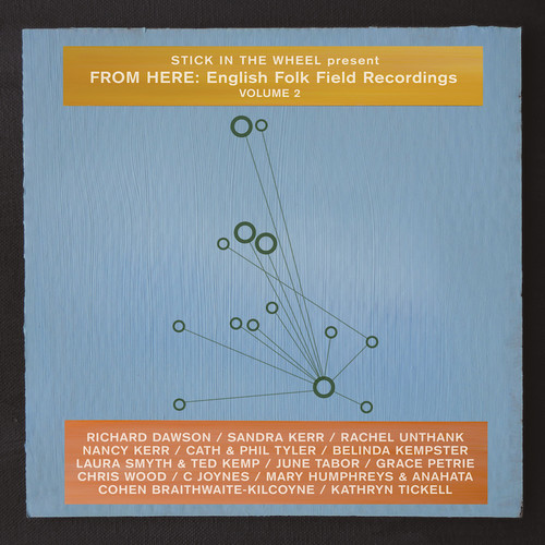 From Here: English Folk Field Recordings Vol. 2