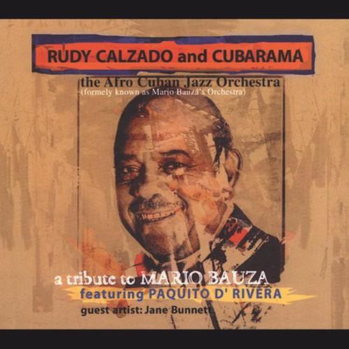 Rudy Calzado: A Tribute to Mario Bauza